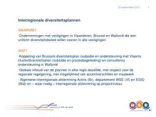 Interregionale diversiteitsplannen WAAROM?