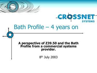 Bath Profile – 4 years on