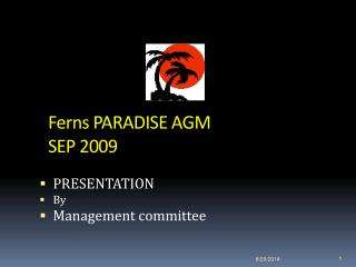 Ferns PARADISE  AGM  SEP  2009