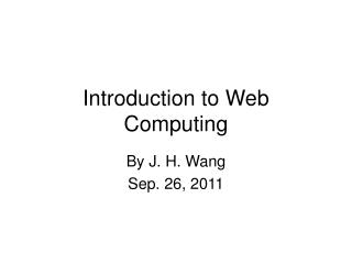 Introduction to Web Computing