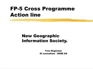 FP-5 Cross Programme Action line