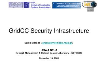 GridCC Security Infrastructure