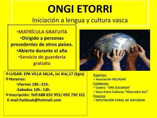LUGAR: EPA VILLA SALIA, Jai Alai,17 (Egia) Horarios:            -Viernes 18h.-21h.