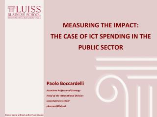 MEASURING THE IMPACT: THE CASE OF ICT SPENDING IN THE PUBLIC SECTOR