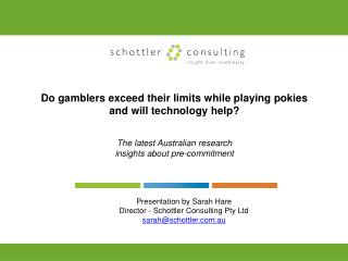 Do gamblers exceed their limits while playing pokies  and will technology help?