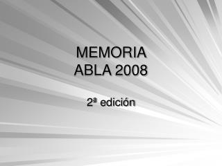 MEMORIA  ABLA 2008