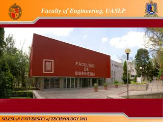 Faculty  of  Engineering , UASLP