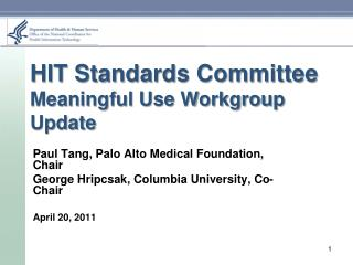 HIT Standards Committee Meaningful Use Workgroup Update