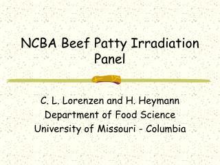 NCBA Beef Patty Irradiation Panel