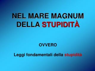 Leggi fondamentali della  stupidità