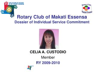 Rotary Club of Makati Essensa Dossier of Individual Service Commitment