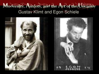 Gustav Klimt and  Egon Schiele