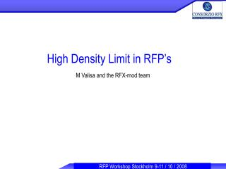 High Density Limit in RFP's