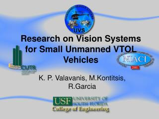 Research on Vision Systems for Small Unmanned VTOL Vehicles