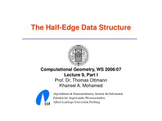 The Half-Edge Data Structure