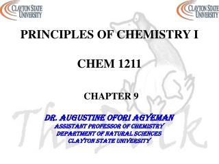 PRINCIPLES OF CHEMISTRY I CHEM 1211 CHAPTER 9