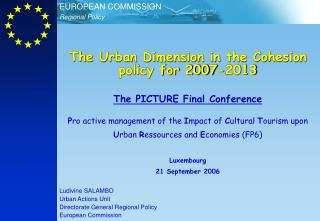 The Urban Dimension in the Cohesion policy for 2007-2013