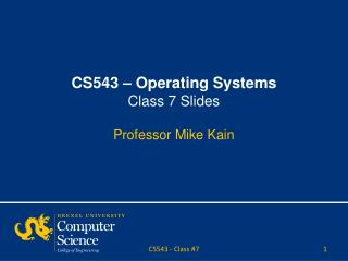 CS543 – Operating Systems