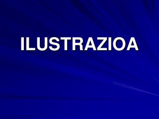 ILUSTRAZIOA