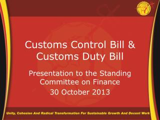 Customs Control Bill & Customs Duty Bill