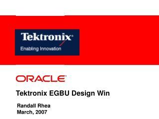 Tektronix EGBU Design Win