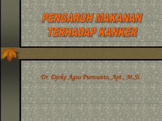 Dr. Djoko Agus Purwanto, Apt., M.Si.