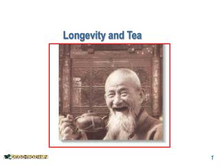 Longevity and Tea