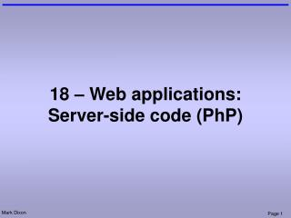 18 – Web applications: Server-side code (PhP)