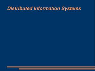 Distributed Information Systems