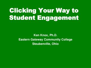 Clicking Your Way to Student Engagement