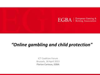 """""""Online gambling and child protection"""