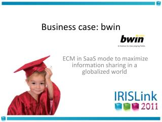 Business case: bwin