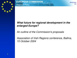 What future for regional development in the enlarged Europe?