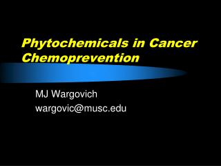 Phytochemicals in Cancer Chemoprevention