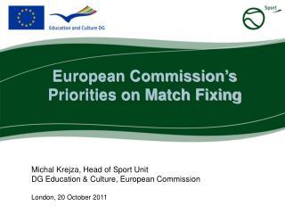 Michal Krejza, Head of Sport Unit DG Education & Culture, European Commission