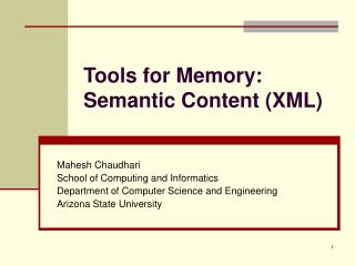 Tools for Memory: Semantic Content (XML)