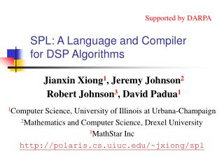SPL: A Language and Compiler for DSP Algorithms