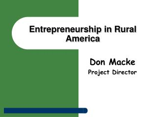 Entrepreneurship in Rural America