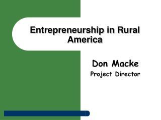 Entrepreneurship in Rural America
