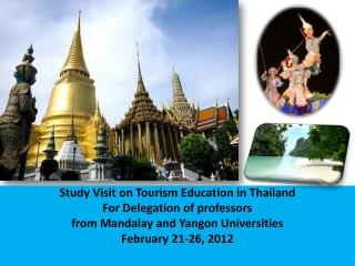Study Visit on Tourism Education in Thailand For Delegation of professors