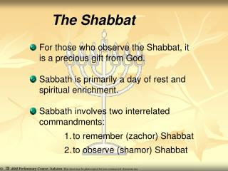 The Shabbat