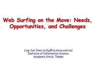 Web Surfing on the Move: Needs, Opportunities, and Challenges