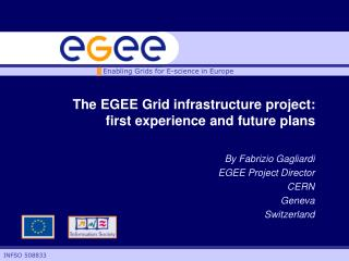 The EGEE�Grid infrastructure project: first experience and future plans