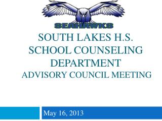 South Lakes H.S.  School Counseling Department Advisory Council Meeting