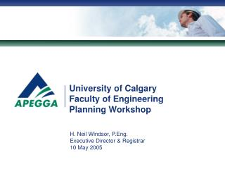 University of Calgary Faculty of Engineering Planning Workshop