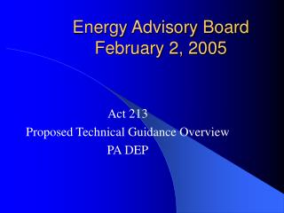 Energy Advisory Board February 2, 2005