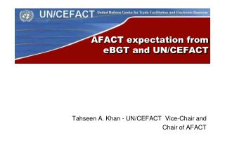 AFACT expectation from  eBGT  and UN/CEFACT