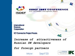 International Finance Corporation ICT Connector Project Russia