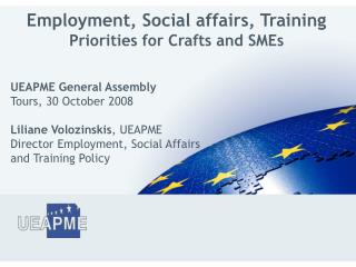Employment, Social affairs, Training  Priorities for Crafts and SMEs
