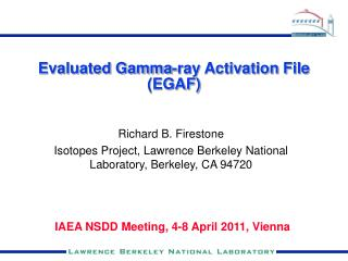 Evaluated Gamma-ray Activation File (EGAF)